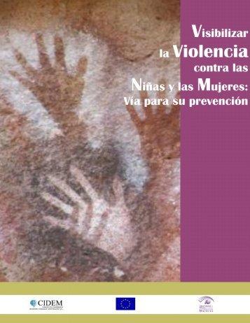 Visibilizar la Violencia contra las Ninas y las Mujeres - Via para su ...