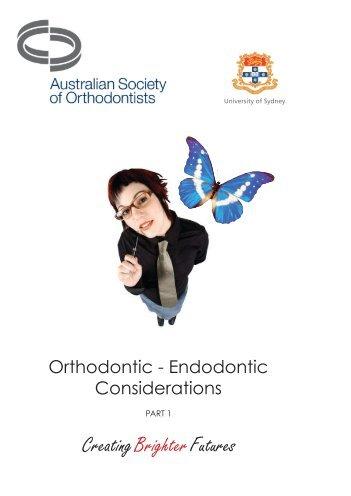 Orthodontic-Endodontic Considerations - Australian Society of ...