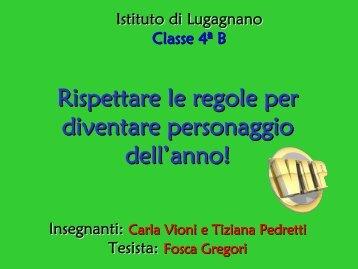 Rispettare le regole per diventare personaggi - USP di Piacenza