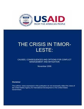 THE CRISIS IN TIMOR- LESTE: - USAID / Timor-Leste