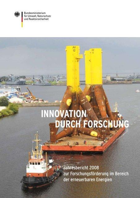 INNOVATION DURCH FORSCHUNG - Jahresbericht 2008 zur ...