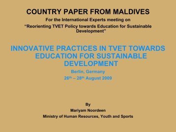COUNTRY PAPER FROM MALDIVES ... - Unesco-Unevoc