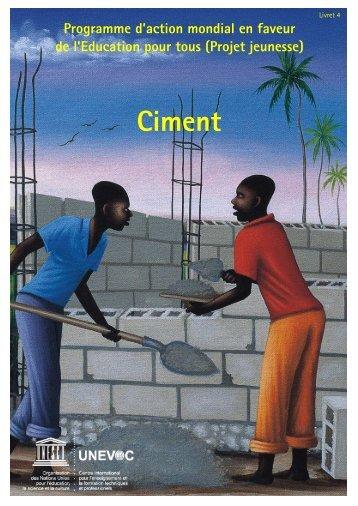 Ciment - Unesco-Unevoc