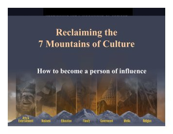 Reclaiming the 7 Mountains of Culture