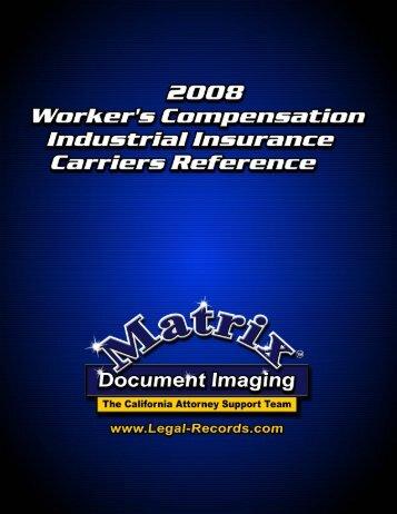 2008 Worker's Comp Industrial Insurance Carriers - Matrix ...
