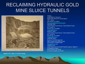 reclaiming hydraulic gold mine sluice tunnels - Reclaiming the Sierra
