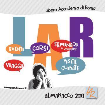 Scarica e consulta il nuovo ALMANACCO 2013 - Libera Accademia ...