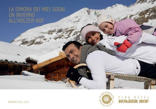 Download Prezzi Inverno 2012/2013 - Parkhotel Holzer Hof