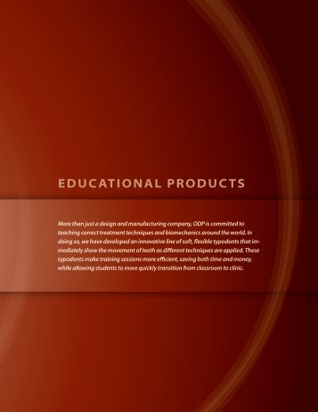 eDUcatiONal PrODUcts - Orthodontic Design & Production, Inc.