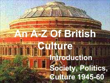 Dewhurst: WS 2004/05 An AZ of British Culture