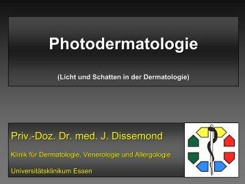 Priv.-Doz. Dr. med. J. Dissemond - Universitätsklinikum Essen