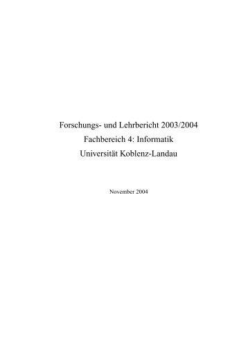 Forschungs- und Lehrbericht 2003/2004 Fachbereich 4: Informatik ...