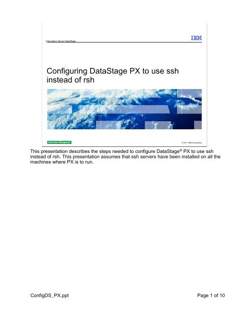 Configuring DataStage PX to use ssh instead of rsh - IBM