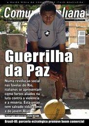 Numa revolução social nas favelas do Rio ... - Comunità Italiana