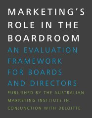 MARKETING'S ROLE IN THE BOARDROOM
