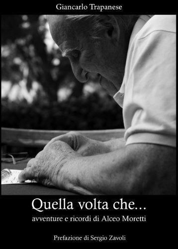 """scarica il libro """"quella volta che"""" - Alceo Moretti"""
