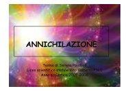 ANNICHILAZIONE - Liceo Scientifico Statale Vito Volterra