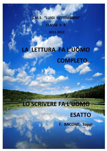 Libro II B 2012 La Lettura fa l'uomo esatto - Istituto Comprensivo ...
