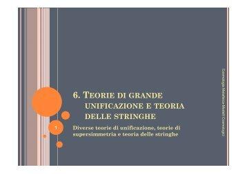 6. teorie di grande unificazione e teoria delle stringhe - STOQ