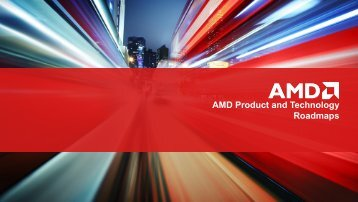 AMD Product and Technology Roadmaps