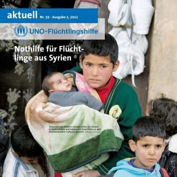 Nothilfe für Flücht- linge aus Syrien - UNO-Flüchtlingshilfe
