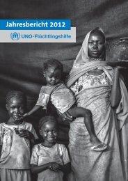 Jahresbericht 2012 als PDF zum Download - UNO-Flüchtlingshilfe