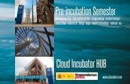 Pre-incubation Semester Cloud Incubator HUB