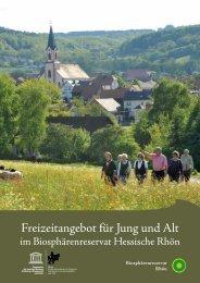 Freizeitangebot für Jung und Alt - Biosphärenreservat Rhön