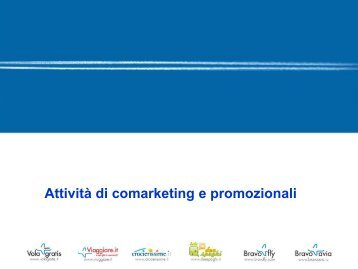 Scarica la presentazione Co-marketing - Bravo Media