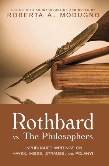 Murray N. Rothbard vs. the Philosophers - Ludwig von Mises Institute