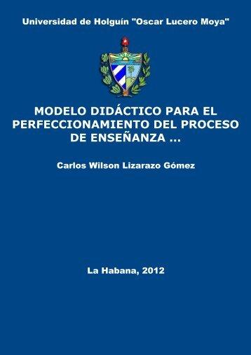 Modelo didáctico para el perfeccionamiento del proceso de ...