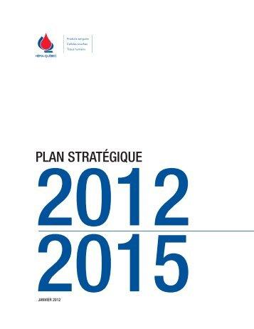 Plan stratégique 2012-2015 - Héma-Québec