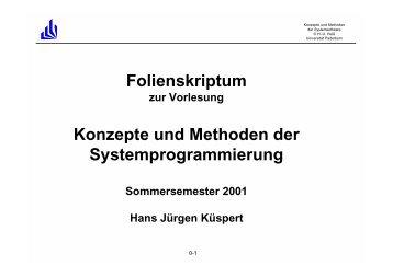 Folienskriptum Konzepte und Methoden der Systemprogrammierung
