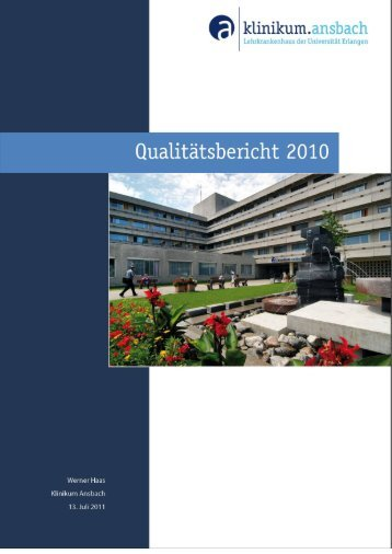 Qualitätsbericht 2010 - Klinikum Ansbach
