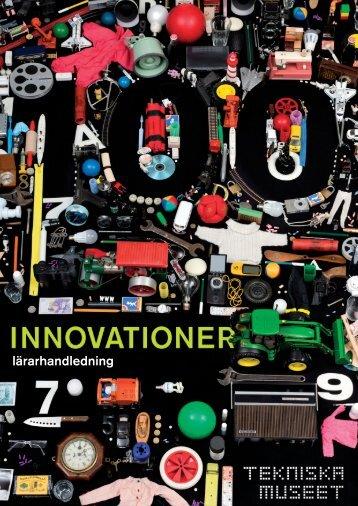100 innovationer (lärarhandledning) - Tekniska museet