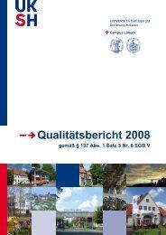 Qualitätsbericht 2008 Campus Lübeck - UKSH Universitätsklinikum ...