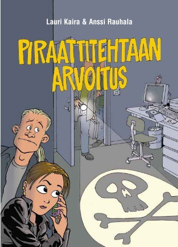 Lauri Kaira & Anssi Rauhala - Piraattitehdas