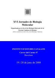 XVI Jornades de Biologia Molecular 19 i 20 de juny de 2008