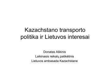 Kazachstano transporto politika ir Lietuvos interesai