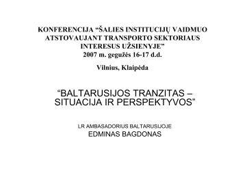"""""""BALTARUSIJOS TRANZITAS – SITUACIJA IR PERSPEKTYVOS"""""""