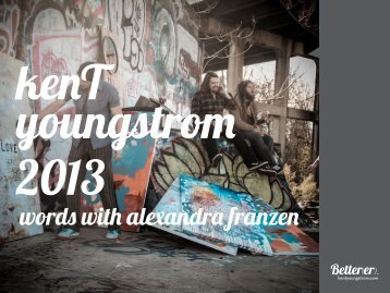 or the 2013 catalog with alexandra franzen prints ... - kenT youngstrom
