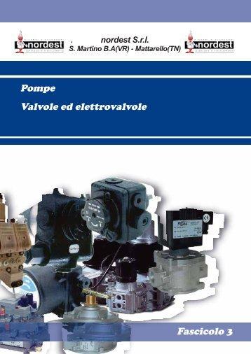 Fascicolo 3 Pompe Valvole ed elettrovalvole - NORDEST Srl
