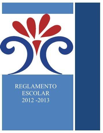 REGLAMENTO ESCOLAR 2012-2013 - Colegio Cuernavaca
