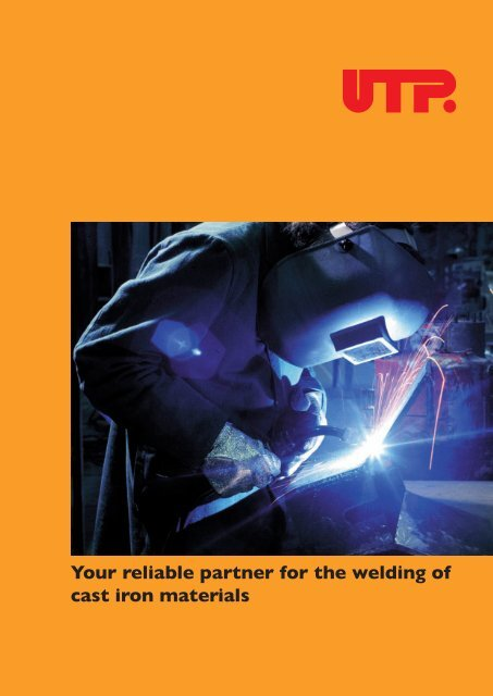 Your reliable partner for the welding of cast iron materials