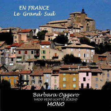 Barbara Oggero MONO EN FRANCE Le Grand Sud - Sfogliami.it