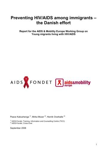 Preventing HIV/AIDS among immigrants – the Danish effort - e-Vision