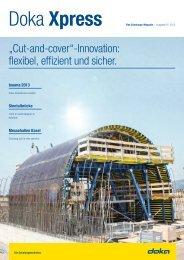 """""""Cut-and-cover""""-Innovation: flexibel, effizient und sicher. - Doka"""