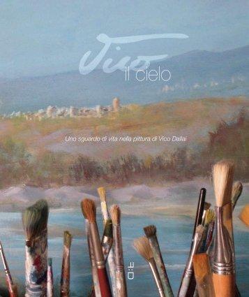 Uno sguardo di vita nella pittura di Vico Dallai