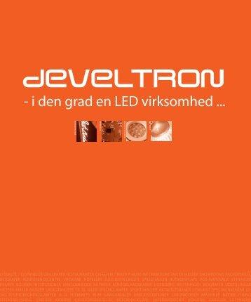 - i den grad en LED virksomhed ... - Develtron