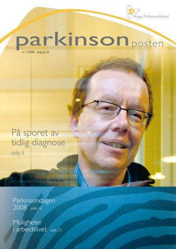 Last ned nr 1, 2008 - Norges Parkinsonforbund
